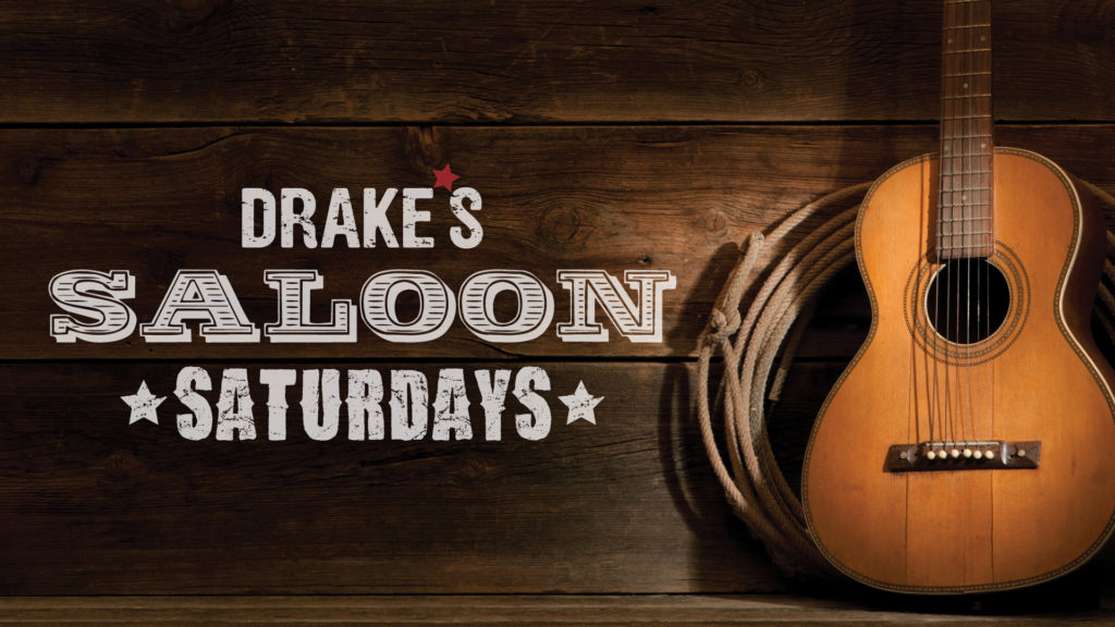 Drake's Saloon Saturdays